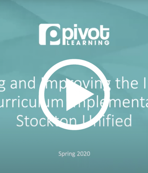 Assessing and Improving the Impact of K-12 Curriculum Implementation in Stockton USD